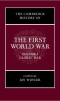 The Cambridge History of the First World War, Three Volumes