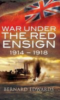 War Under the Red Ensign, 1914-1918