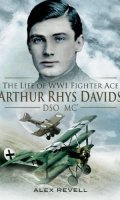 Brief Glory: The Life of Arthur Rhys-Davids, DCO, MC