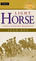 Light Horse: A History of Australia's Mounted Arm