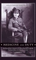 Medicine and Duty: The World War I Memoir of Captain Harold W. Mcgill, Medical Officer 31st Battalion C.E.F.