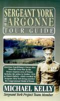 Sergeant York of the Argonne Tour Guide