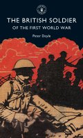 The British Soldier of the First World War