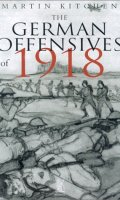 The German Offensive of 1918