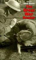 The Great War Reader