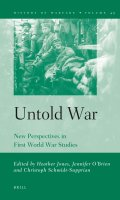 Untold War: New Perspectives in First World War Studies