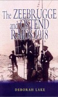 The Zebrugge and Ostend Raids, 1918