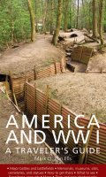 America and World War I: A Traveler's Guide