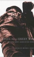 Canada and the Great War: Western Front Association Papers