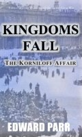 Kingdoms Fall: The Korniloff Affair
