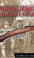 Mannlicher Military Rifles: Straight Pull and Turn Bolt Designs