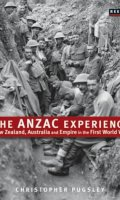 The Anzac Experience: New Zealand, Australia, and Empire in the First World War