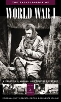 The Encyclopedia of World War I : A Political, Social, and Military History