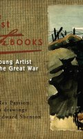 The Lost Sketchbooks: A Young Artist in The Great War