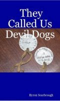 They Called Us Devil Dogs