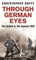 Through German Eyes: The British & The Somme, 1916