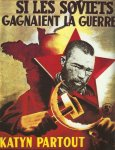 Propaganda poster in occupied France
