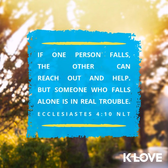 Ecclesiastes 4:10 (NLT)