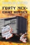 forty-men-eight-horses