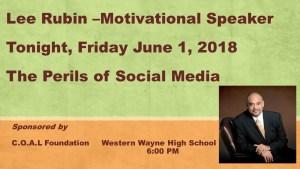 Lee Rubin, Motivational Speaker tonight at Western Wayne High School