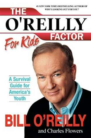"Here's a fun gift for the kiddos. ""THE O'REILLY FACTOR FOR KIDS:"" In the seller's own words: ""The bestselling author ofThe O'Reilly Factor, The No Spin Zone, and Who's Looking Out for You? talks straight to kids this time. He is as demanding, direct, and wry asever—but he's also more revealing too, sharing candid snapshots of his own childhood throughout."" (View on Amazon.) / SL"