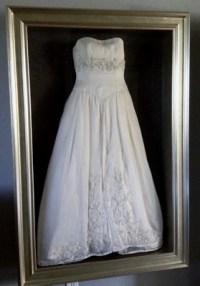 frame your wedding dress? HELP? | Weddings, Do It Yourself ...
