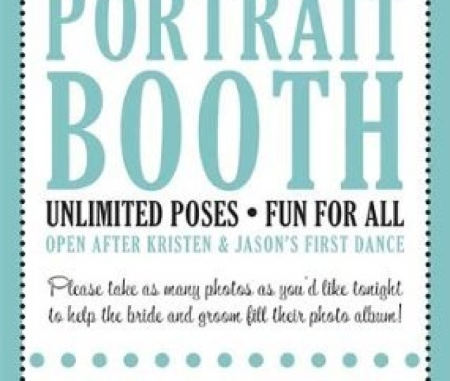 Get To The Photo Booth And Have Some Fun Heres A Frame So You Can Leave With Awesome Memories From This Eve