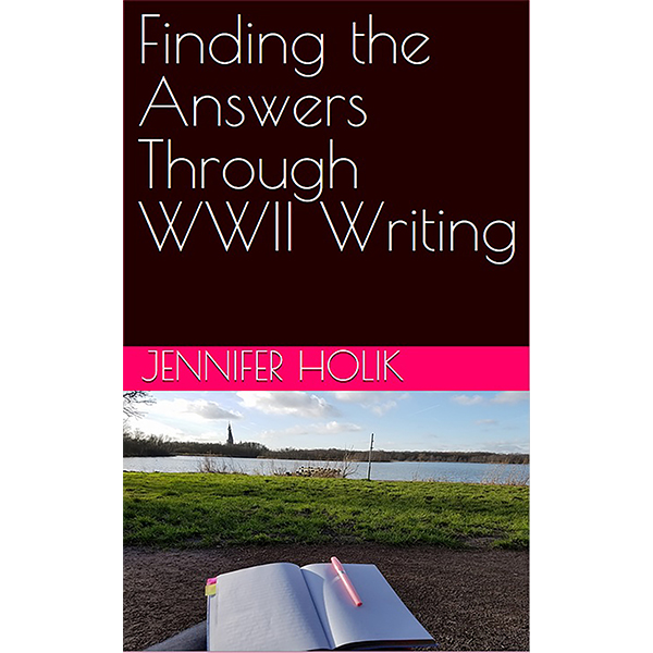 Finding the Answers Through WWII Writing