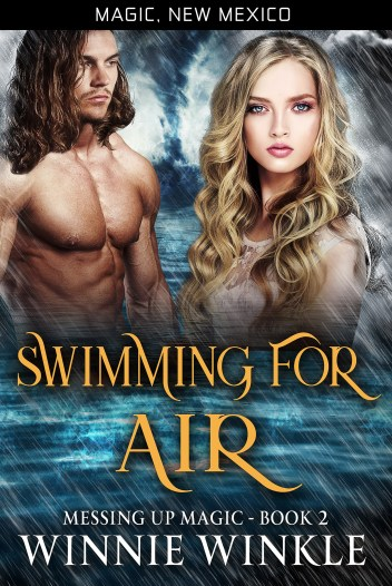 Swimming for Air, Messing Up Magic Book 2 by Winnie Winkle 2019