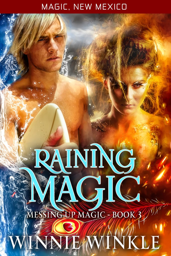 Raining Magic: Messing Up Magic Book 3 by Winnie Winkle. Part of 'The Worlds of Magic New Mexico' series.