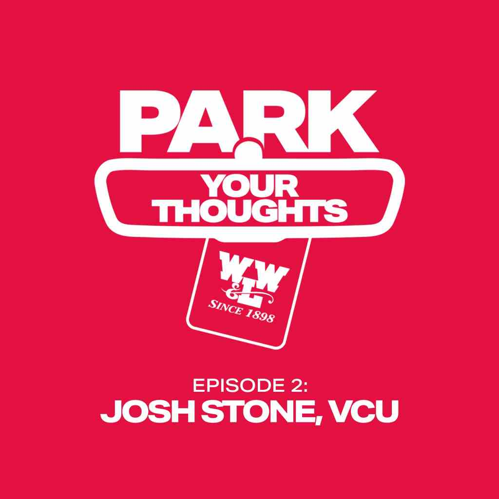 Park Your Thoughts Parking Podcast Episode 2 featuring Josh Stone of VCU