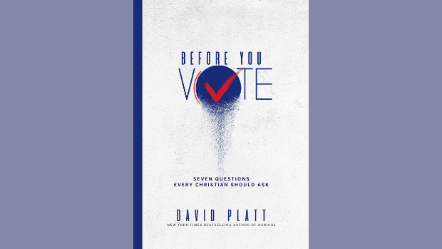 Before You Vote: An Interview with David Platt