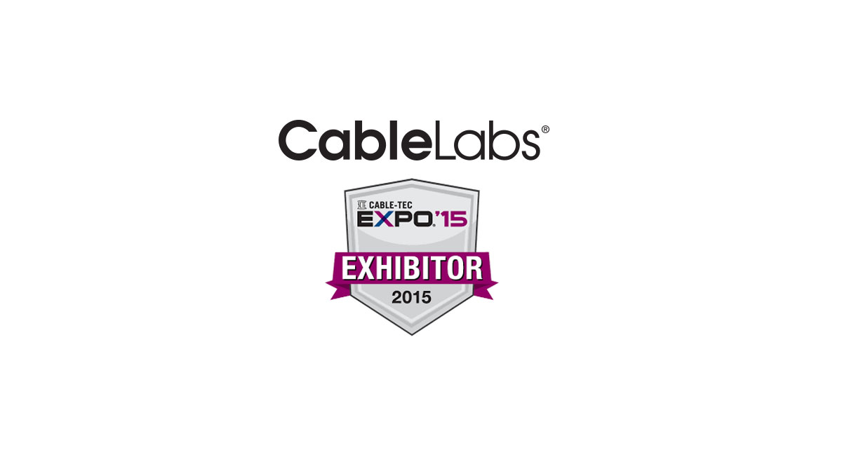 CableLabs Demonstrations at SCTE Cable-Tec Expo '15