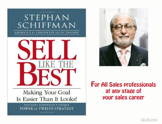 Sell Like the Best by Stephan Schiffman