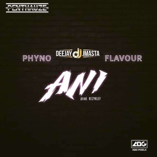 Phyno ft Flavour – Ani (Instrumental) » 042Nobs
