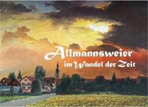 """Bildband """"Allmannsweier im Wandel der Zeit"""""""