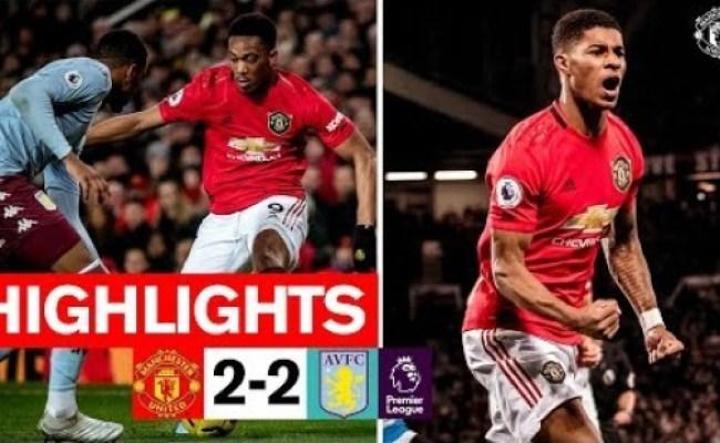 Manchester United Vs Aston Villa Highlights