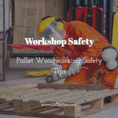 Sell Office Chairs Scoop Back Upholstered Dining Workshop Safety: Pallet Woodworking Safety Tips • 1001 Pallets