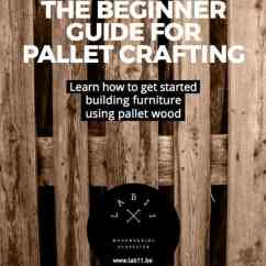 Kids Sports Chairs Twin Size Pull Out Chair A Beginner's Guide For Pallet Crafting Projects! • 1001 Pallets