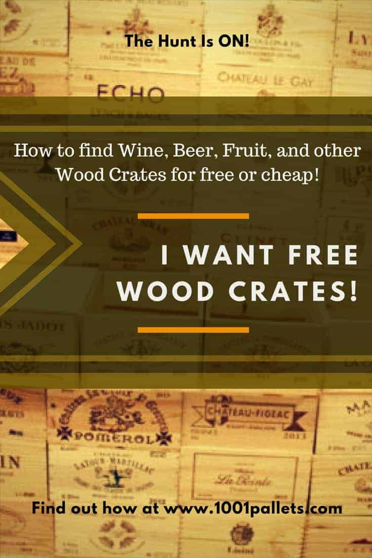 I Want Wine Crates Where To Find Free Or Cheap Wood