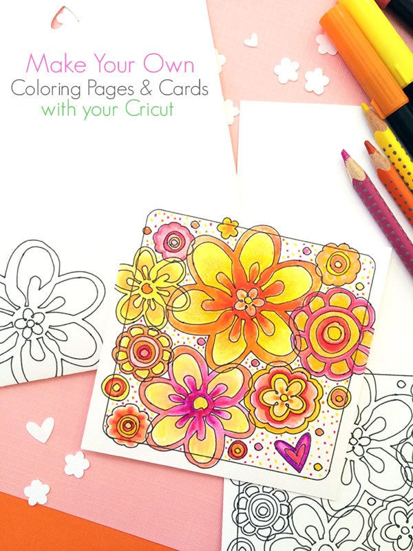 Make a Flower Coloring Page Card with Cricut - 100 Directions
