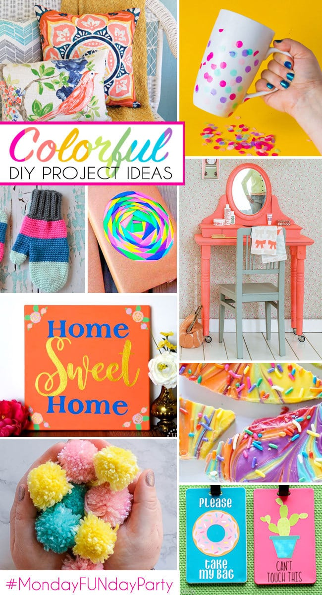 Colorful DIY Project Ideas - Monday Funday Party