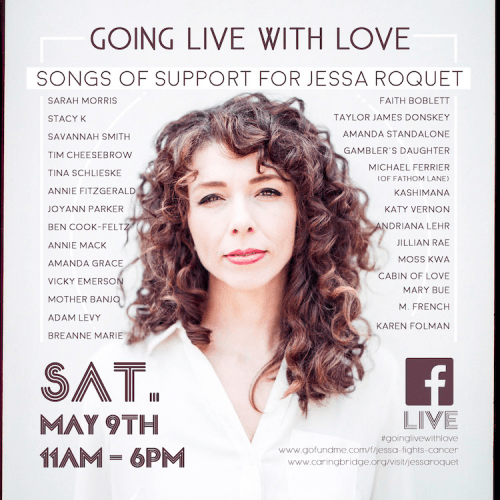 Going Live with Love: Songs of Support for Jessa Roquet