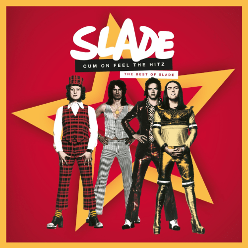 SLADE Cum On Feel The Hitz To Be Released September 25th