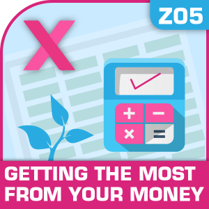 Z05-Getting The Most From Your Money, Getting The Most From Your Money, Financial Management, Using your money wisely, Getting The Most From Your Money, Getting The Most From Your Money excel