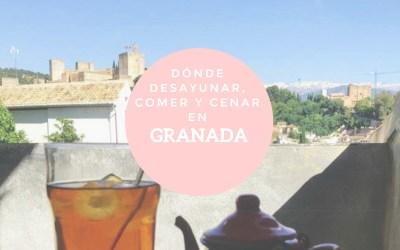 Dónde desayunar, comer y cenar en Granada