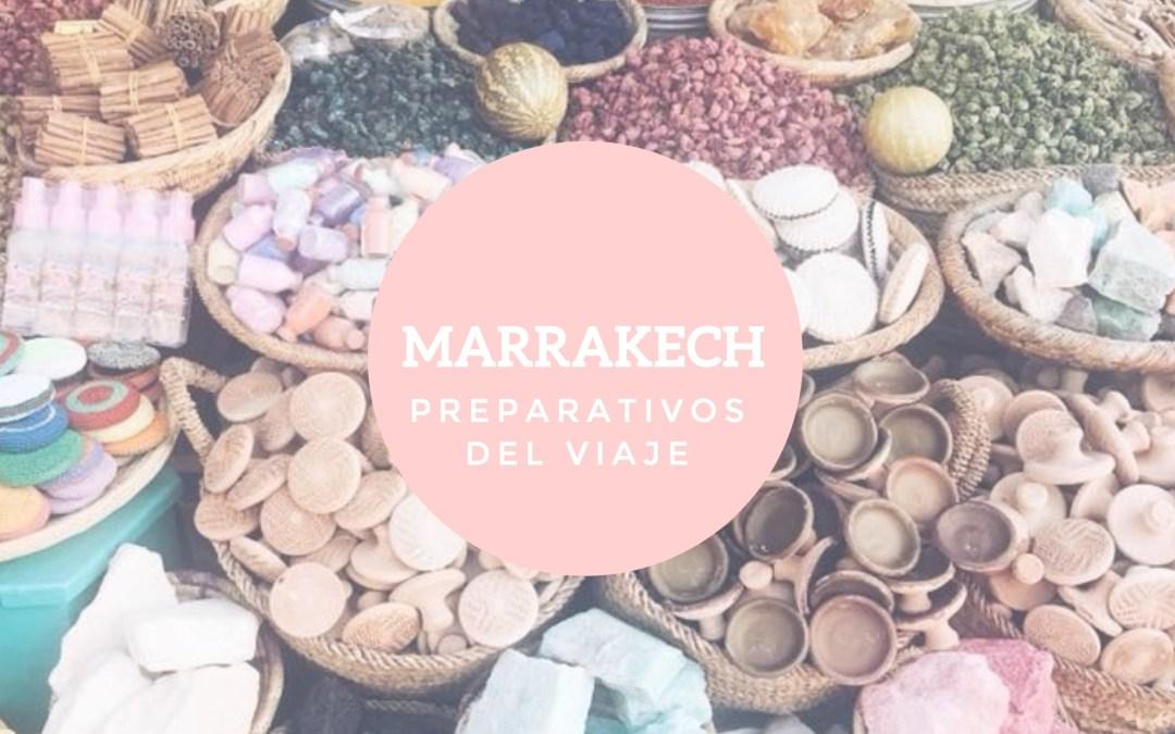 Marrakech: preparativos del viaje