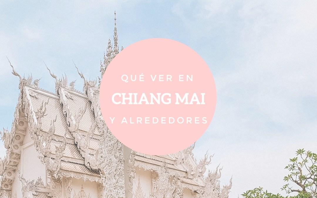 Qué ver en Chiang Mai y alrededores