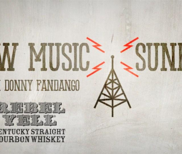 New Music Sunday With Donny Fandango