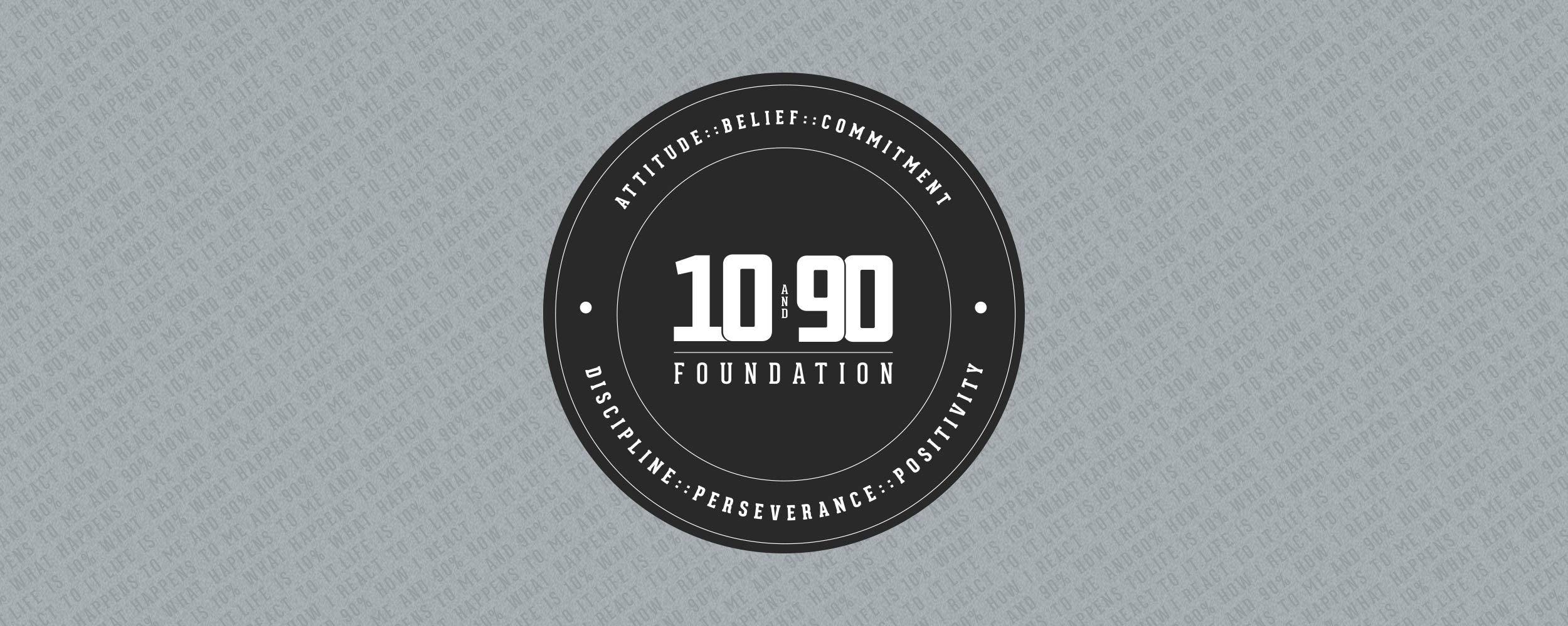 The 10 and 90 Foundation